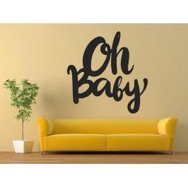 Samolepka na zeď Nápis Oh baby 0653