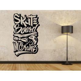 Samolepka na zeď Nápis Skateboard No Brakes 0963