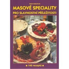 Masové speciality: Pro slavnostní příležitost 142 receptů